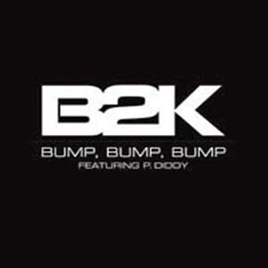 B2K Bump Bump Bump