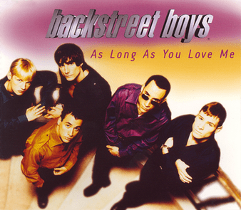 Backstreet Boys As Long As You Love Me
