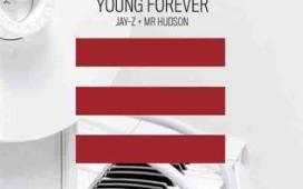 Jay Z Young Forever ft. Mr. Hudson