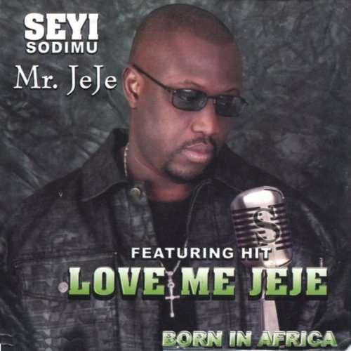 Seyi Sodimu Love Me Jeje