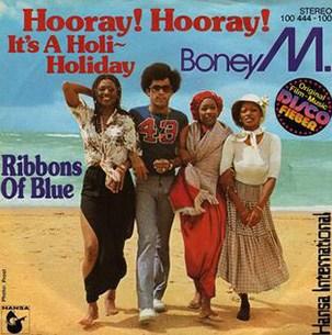 Boney M Hooray Hooray It's a Holi-Holiday