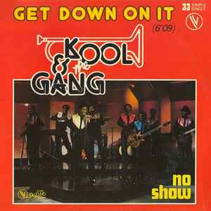 Kool and the Gang Get Down On It