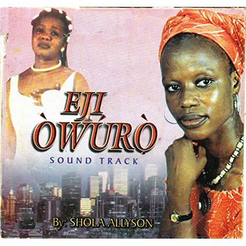 Shola Allyson Ife Bi Eji Owuro