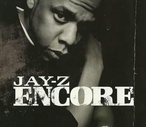 Jay Z Encore