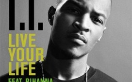 TI Live Your Life (ft Rihanna)