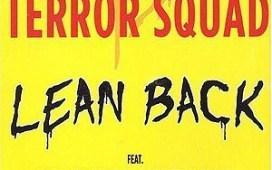 Terror Squad Lean Back (ft. Fat Joe, Remy Ma)