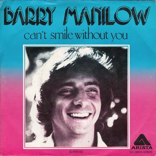 Barry Manilow Cant Smile Without You