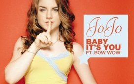 JoJo Baby Its You + Remix (ft. Bow Wow)