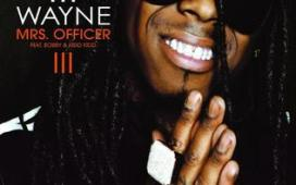 Lil Wayne Mrs Officer (ft. Bobby Valentino, Kidd Kidd)