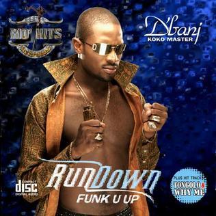 D'Banj RunDown (Funk U Up)