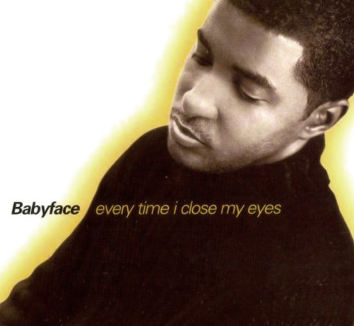 Babyface Every Time I Close My Eyes (ft. Mariah Carey)