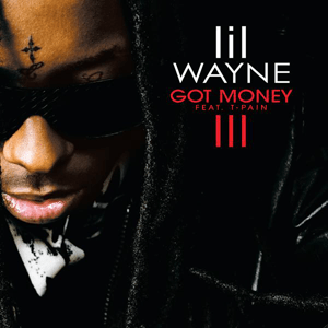 Lil Wayne Got Money (ft. T-Pain)