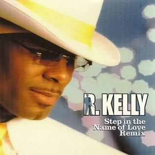 R Kelly Step in the Name of Love + Remix