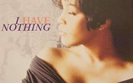 Whitney Houston I Have Nothing