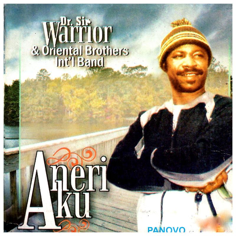 Dr Sir Warrior Aneri Aku / Onye Oma Mmadu Na Eji Egbu Ya