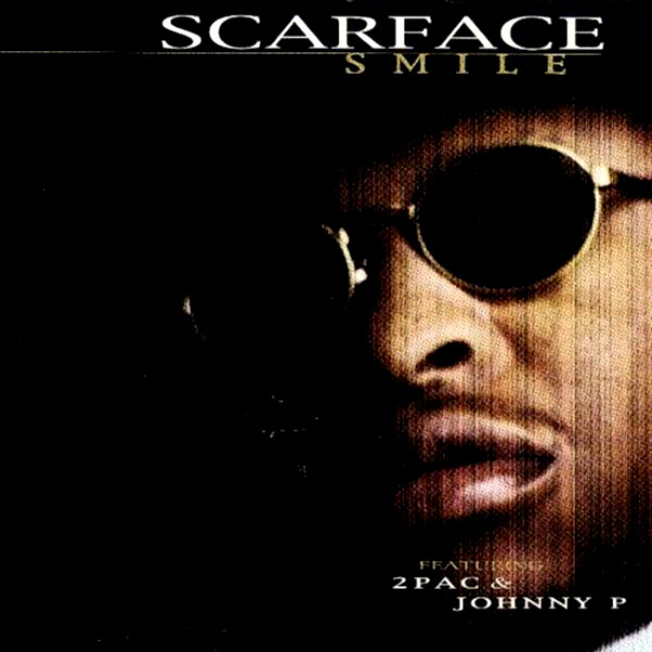 Scarface Smile (ft. 2Pac, Johnny P)