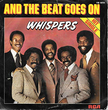 The Whispers And The Beat Goes On