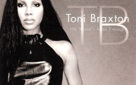 Toni Braxton He Wasn't Man Enough