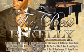 Best Of R Kelly MixtapePart 1 Tracks (The steppers Edition)