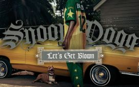 Snoop Dogg Let's Get Blown (ft. Pharrell Williams)