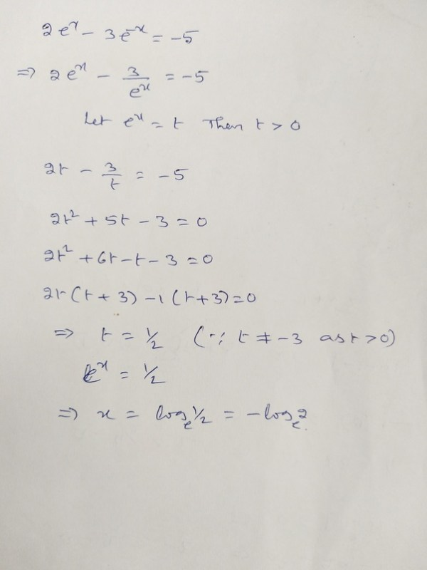 """How would you solve """"2e^(x)-3e^(-x)=-5""""? - Quora"""