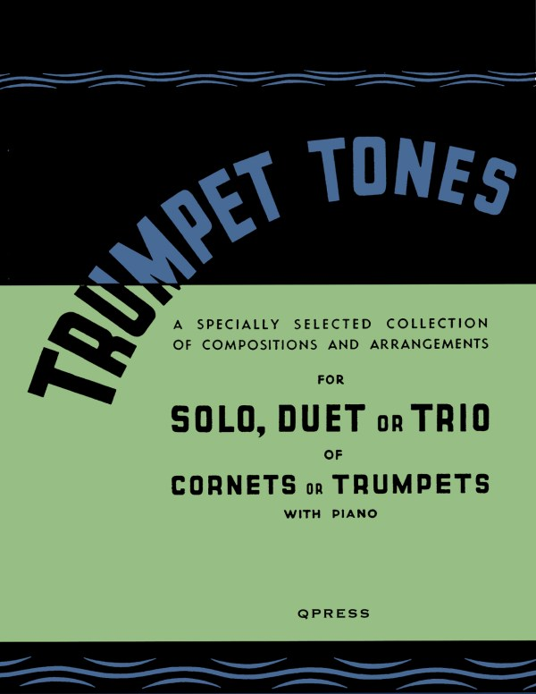 Trumpet Tones (1, 2, or 3 Trumpets & Piano) by Various ...
