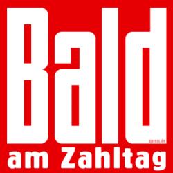 Bald am Zahltag BLOED Bild_de_Logo Massenmedien Zeitung Luegnblatt qpress