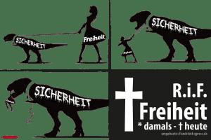 Tod der Freiheit durch Sicherheit Ueberwachungsstaat Grundrechte Verbote Einschraenkungen Saurier Liberty dinosaur