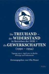 Buchempfehlung Die Treuhand-Der Widerstand