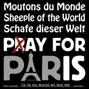 Pray pay for Paris sheeple of the World qpress