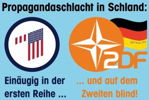 Propagandaschlacht in Schland Deutschland ARD ZDF NATO USA die Blinde parteiischen tendenzioes