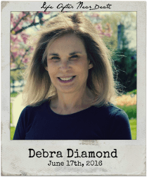 "6.17.16 Debra Diamond: ""Life After Near Death"""