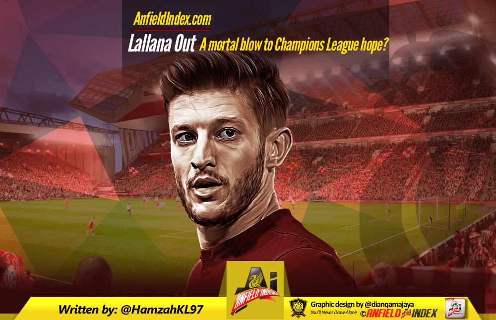 Lallana Out: A mortal blow to Champions League hope?