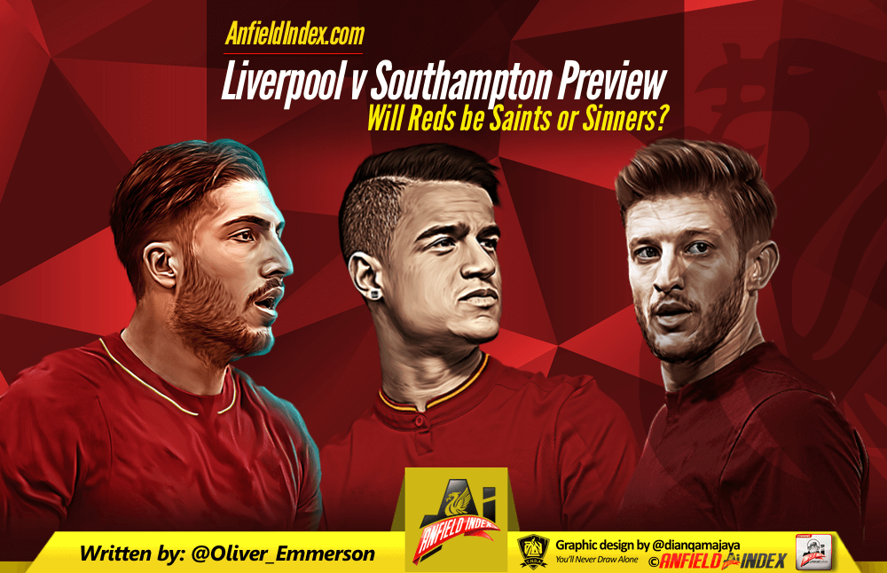 Liverpool vs Southampton Preview: Will Reds be Saints or Sinners?
