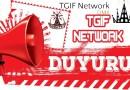 Kamuoyu Duyuru TGIF NETWORK TÜRKİYE Yönetimi