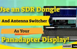 USING AN RTL-SDR AS A PANADAPTER WITH AN AUTOMATIC ANTENNA SWITCHER