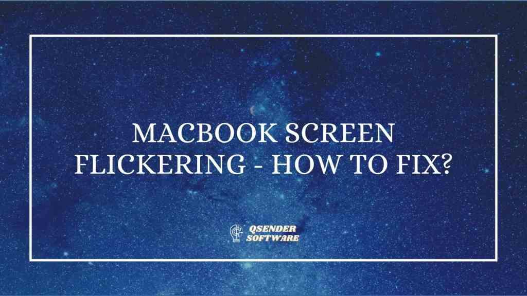 MacBook Screen Flickering