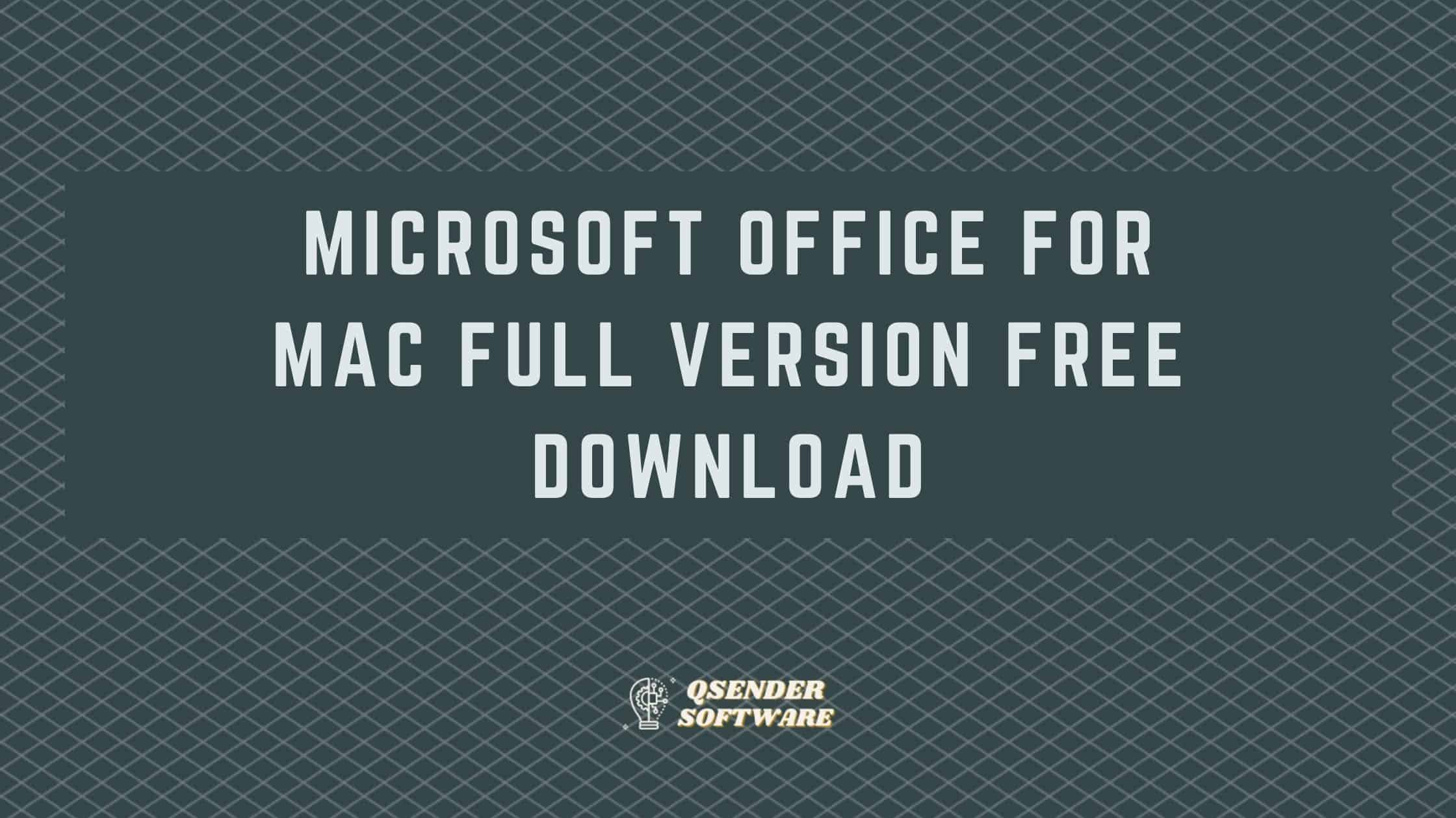 Microsoft Office for Mac Full Version