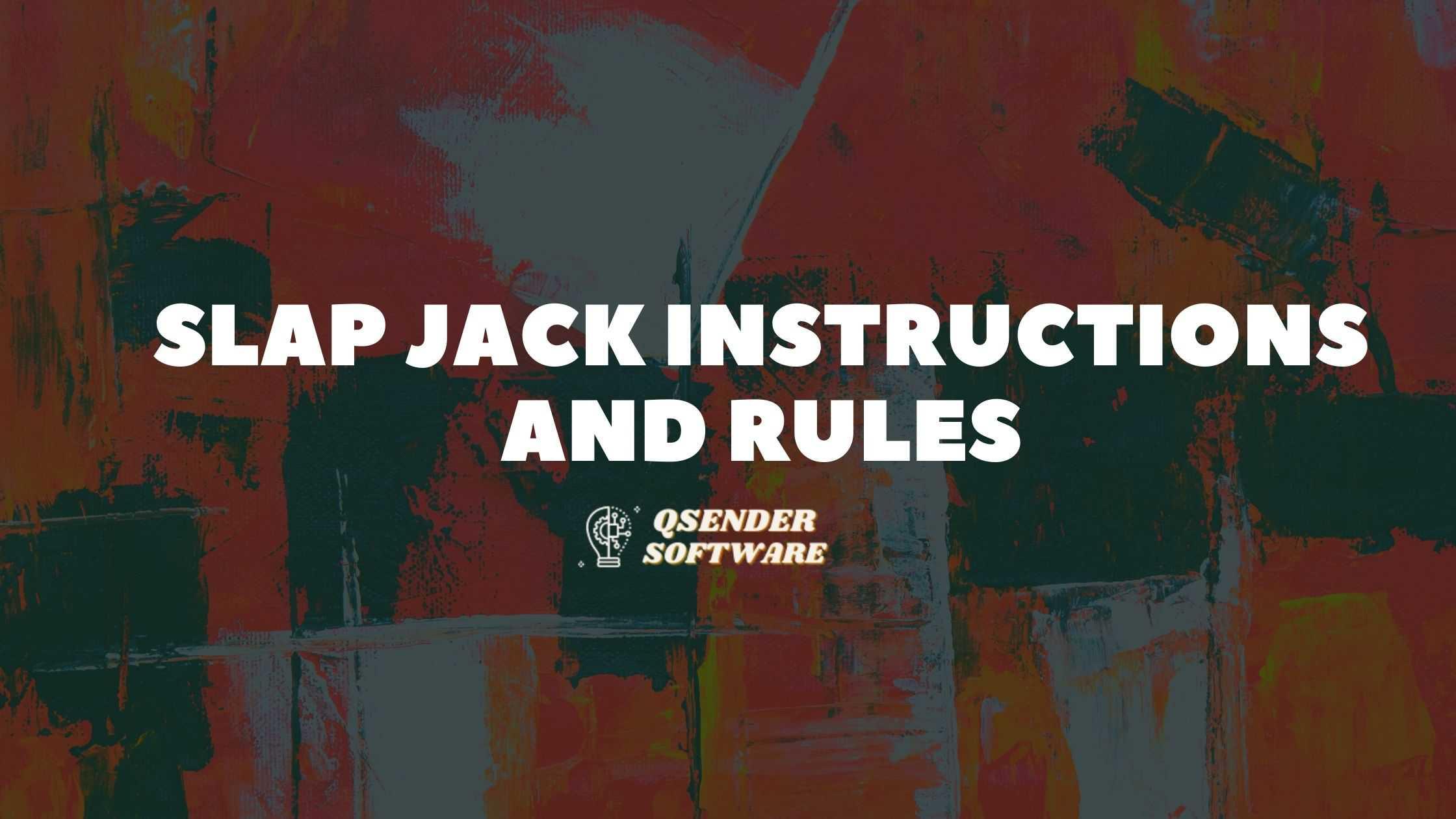 Slap Jack Instructions