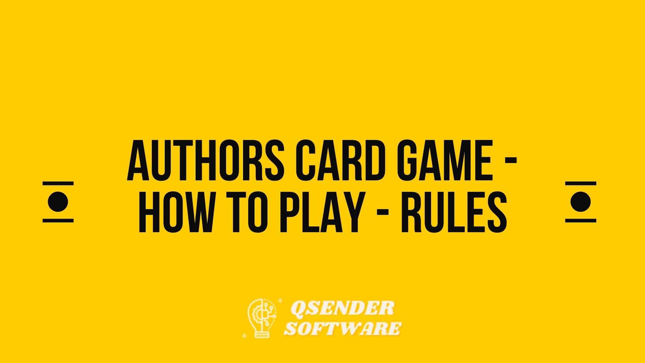 Authors Card Game – How To Play – Rules