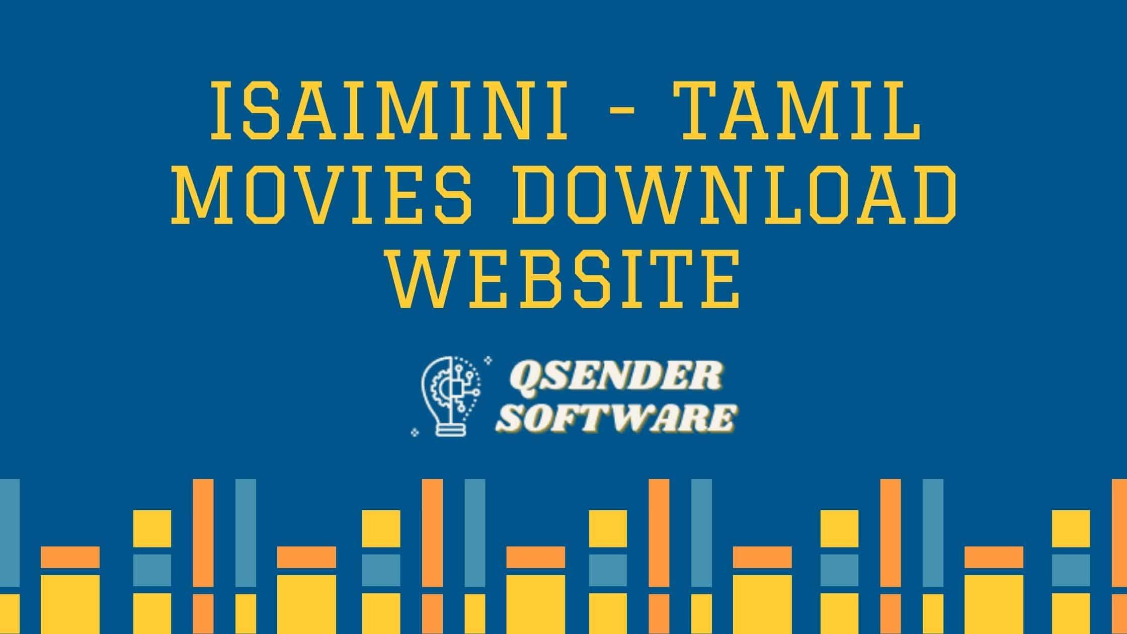 Isaimini – Tamil Movies Download Website