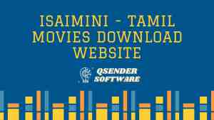 Read more about the article Isaimini – Tamil Movies Download Website