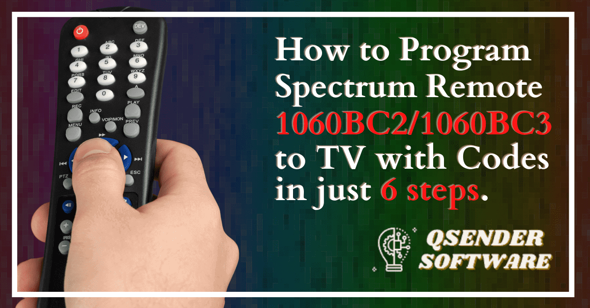 How to Program Spectrum Remote 1060BC2/1060BC3 to TV with Codes in just 6 steps.