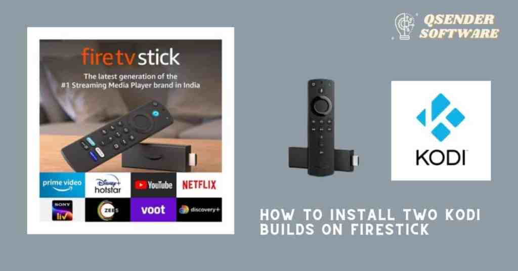 How to Install Two Kodi Builds On Firestick