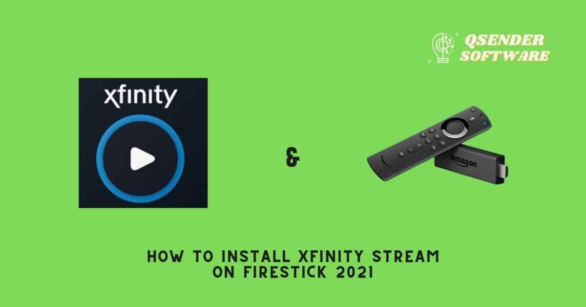 How to Install Xfinity Stream on Firestick 2021 😀