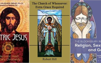 "New in Feb: LGBTQ Christian books ""Tantric Jesus,"" ""Bloomsbury Reader,"" ""Church of Whosoever"" and ""Queering Richard Rolle"""