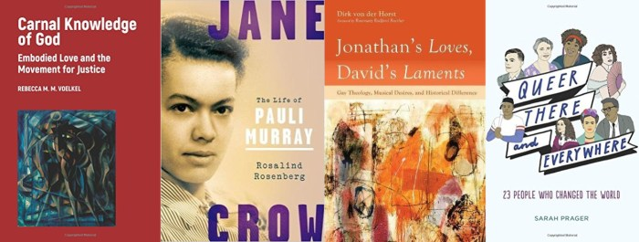 "LGBTQ Christian books ""Carnal Knowledge,"" ""Jonathan's Loves, David's Laments,"" ""Jane Crow"" and ""Queer, There, and Everywhere"""