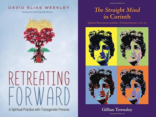 New In August Lgbtq Christian Books Retreating Forward And The