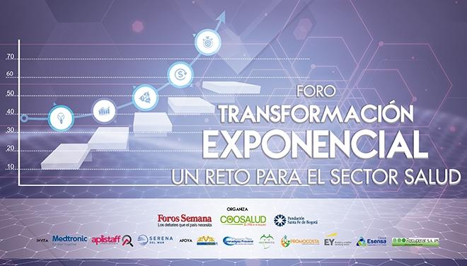 TRANSFORMACIÓN EXPONENCIAL, un reto para el sector salud: Foros SEMANA