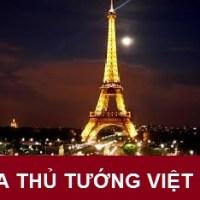 THỦ TƯỚNG NGUYỄN TẤN DŨNG VÀ PHÁI ĐOÀN VIỆT NAM ĐÃ ĐẾN PARIS